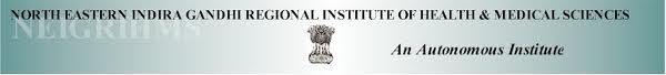 North Eastern Indira Gandhi Regional Institute of Health & Medical Sciences Jobs