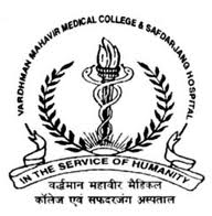 Vardhman Mahavir Medical College and Safdarjung Hospital Jobs